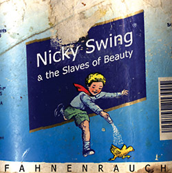 Nicky Swing & the Slaves of Beauty; Singende Säge: Martina Gasser; Musical Saw; Singende Säge;